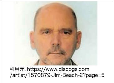名前:ジム・ビーチ(Jim Beach) 本名:ヘンリー・ジェームズ・ビーチ(Henry James Beach)